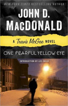 MacDonald, John D. - One Fearful Yellow Eye