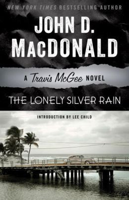 MacDonald, John D. - The Lonely Silver Rain