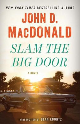MacDonald, John D. - Slam the Big Door