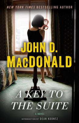 MacDonald, John D. - A Key to the Suite