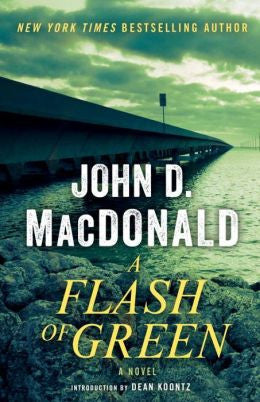 MacDonald, John D. - A Flash of Green