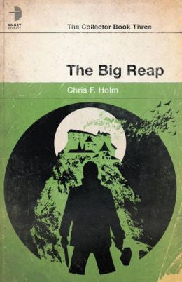 Holm, Chris F. - The Big Reap