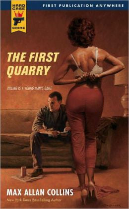 Collins, Max Allan - The First Quarry