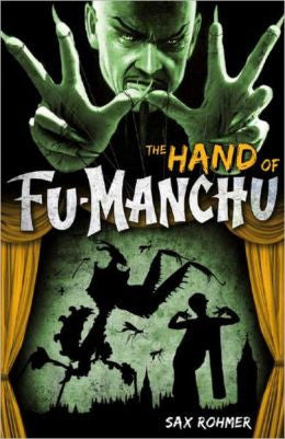 Rohmer, Sax - The Hand of Fu-Manchu