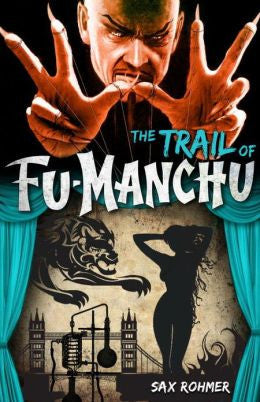 Rohmer, Sax - Fu-Manchu - the Trail of Fu-Manchu
