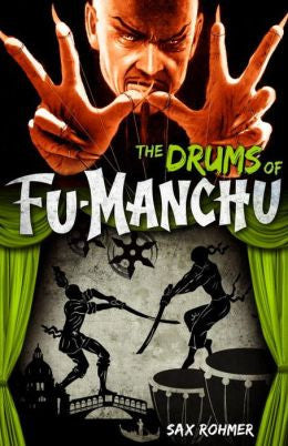 Rohmer, Sax - Fu-Manchu - the Drums of Fu-Manchu