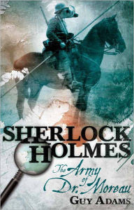 Adams, Guy, Sherlock Holmes, The Army of Dr. Moreau