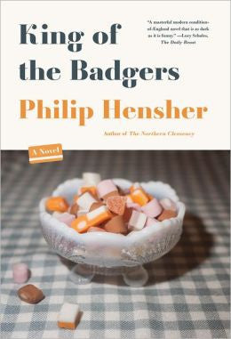 Hensher, Philip - King of the Badgers