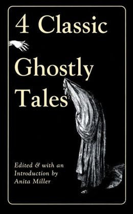 Anita Miller - 4 Classic Ghostly Tales