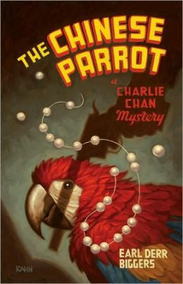Biggers, Earl Derr - The Chinese Parrot