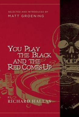 Hallas, Richard - You Play the Black and the Red Comes Up