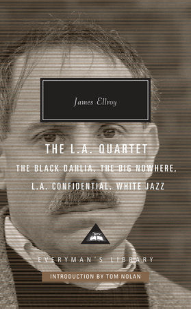 James Ellroy - The LA Quartet