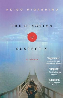 Higashino, Keigo, The Devotion of Suspect X