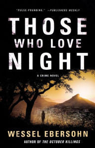 Ebersohn, Wessel, Those Who Love Night