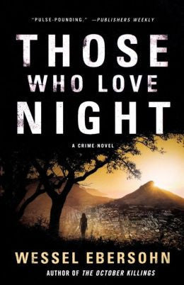 Ebersohn, Wessel - Those Who Love Night