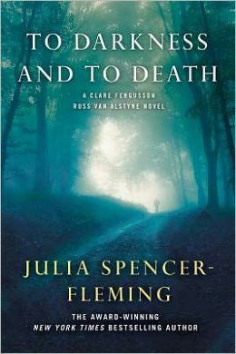 Spencer-Fleming, Julia - To Darkness and to Death