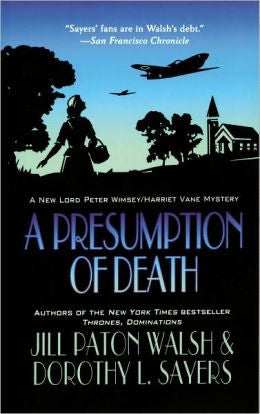 Jill Paton Walsh & Dorothy L. Sayers - A Presumption of Death