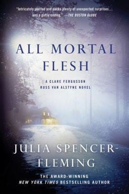 Spencer-Fleming, Julia - All Mortal Flesh