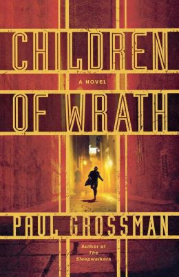 Grossman, Paul - Children of Wrath