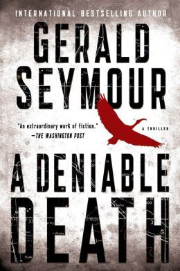 Seymour, Gerald - A Deniable Death