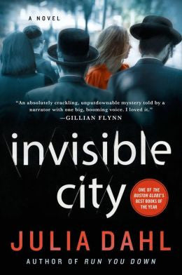 Julia Dahl - Invisible City