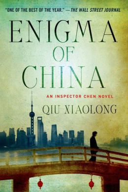 Xiaolong, Qiu - Enigma of China
