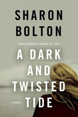 Sharon Bolton - A Dark and Twisted Tide