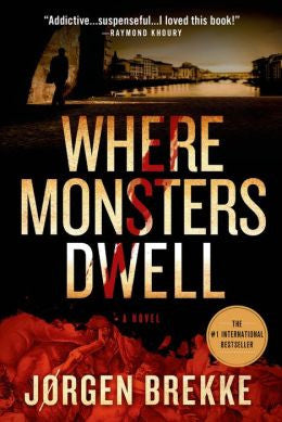 Where Monsters Dwell, Brekke, Jorgen