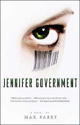 Barry, Max - Jennifer Government