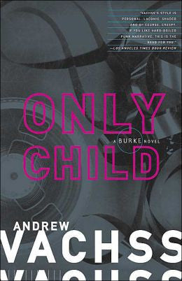 Vachss, Andrew H - Only Child