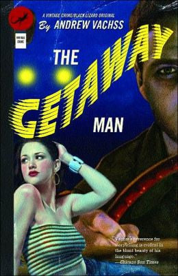 Vachss, Andrew H - The Getaway Man