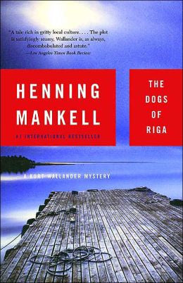 Mankell, Henning - The Dogs of Riga