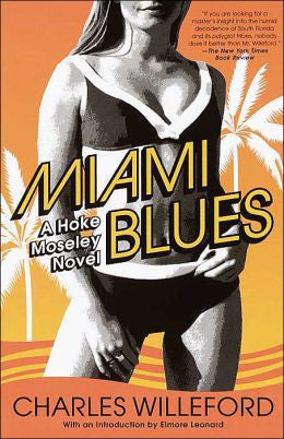 Willeford, Charles Ray - Miami Blues