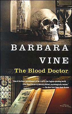 Vine, Barbara - The Blood Doctor