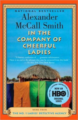 Smith, Alexander McCall - In the Company of Cheerful Ladies