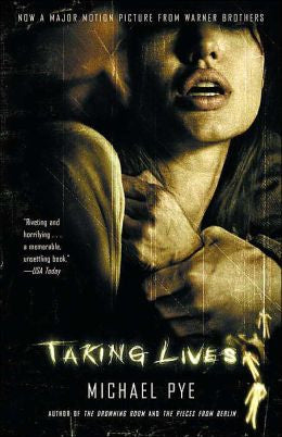 Pye, Michael - Taking Lives