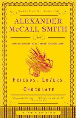 Smith, Alexander McCall - Friends, Lovers, Chocolate