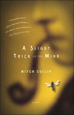 Mitch Cullin - A Slight Trick of the Mind