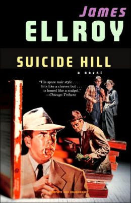Ellroy, James - Suicide Hill