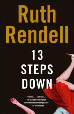 Rendell, Ruth - 13 Steps Down