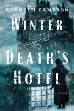 Cameron, Kenneth, Winter at Death's Hotel