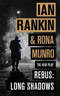 Ian Rankin & Rona Munro - Rebus: Long Shadows - Signed UK Edition