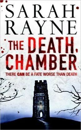 Rayne, Sarah - The Death Chamber
