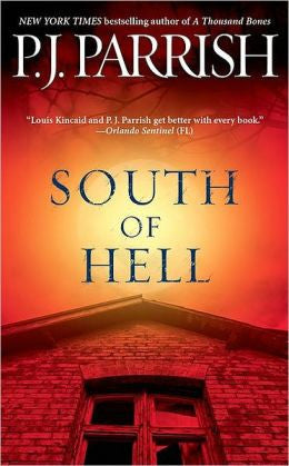 Parrish, P. J. - South of Hell