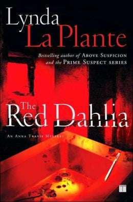 Plante, Lynda La - The Red Dahlia