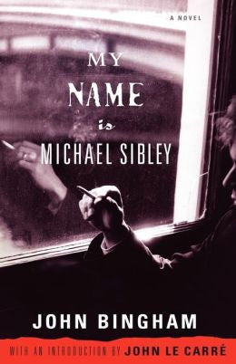 Bingham, John - My Name Is Michael Sibley