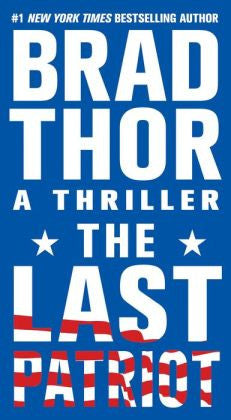 Thor, Brad - The Last Patriot