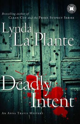 Plante, Lynda La - Deadly Intent