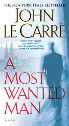 Carré, John Le - A Most Wanted Man