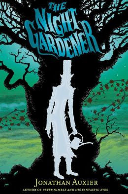 Auxier, Jonathan, The Night Gardener